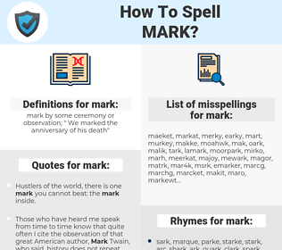 mark, spellcheck mark, how to spell mark, how do you spell mark, correct spelling for mark