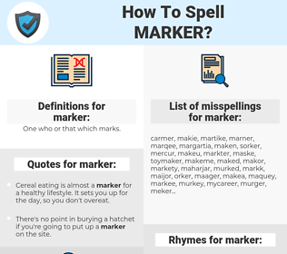 marker, spellcheck marker, how to spell marker, how do you spell marker, correct spelling for marker