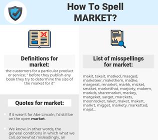market, spellcheck market, how to spell market, how do you spell market, correct spelling for market
