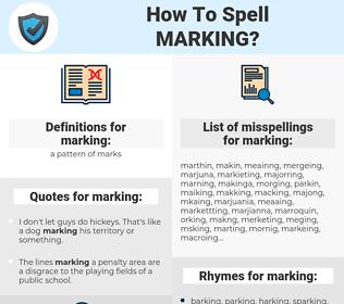 marking, spellcheck marking, how to spell marking, how do you spell marking, correct spelling for marking