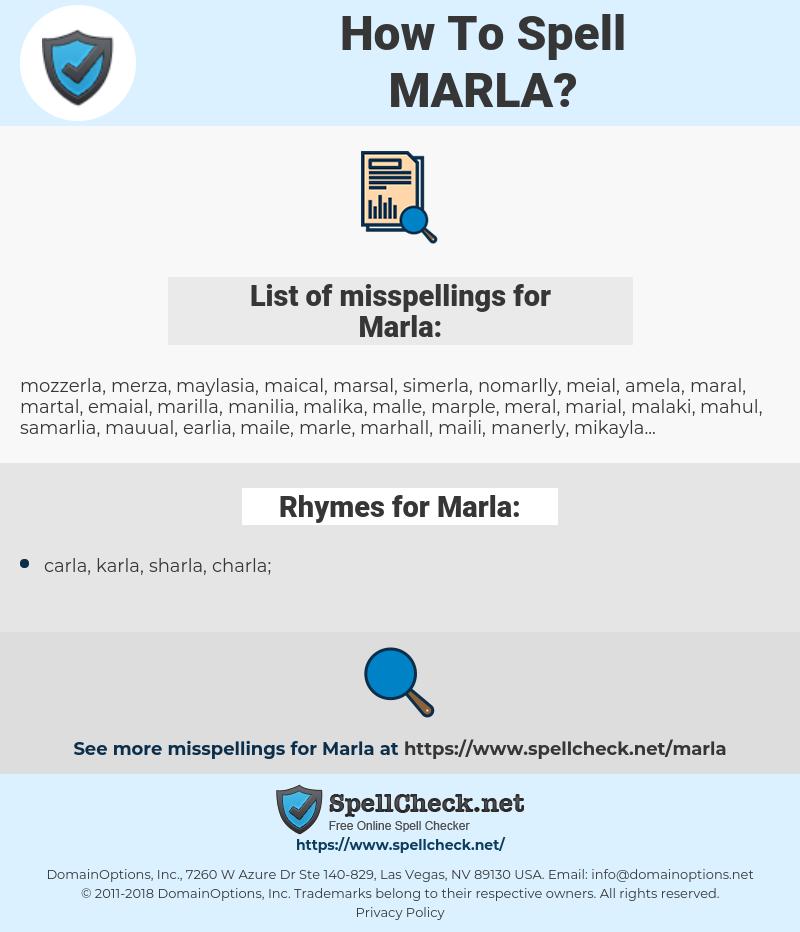 Marla, spellcheck Marla, how to spell Marla, how do you spell Marla, correct spelling for Marla