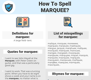 marquee, spellcheck marquee, how to spell marquee, how do you spell marquee, correct spelling for marquee