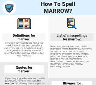 marrow, spellcheck marrow, how to spell marrow, how do you spell marrow, correct spelling for marrow