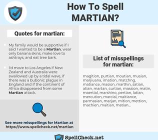 martian, spellcheck martian, how to spell martian, how do you spell martian, correct spelling for martian