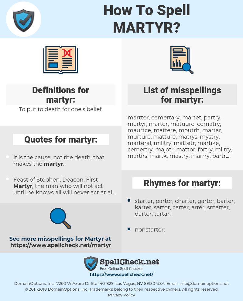 martyr, spellcheck martyr, how to spell martyr, how do you spell martyr, correct spelling for martyr