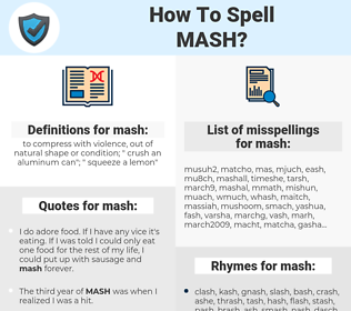 mash, spellcheck mash, how to spell mash, how do you spell mash, correct spelling for mash