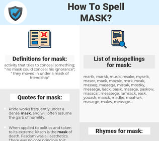 mask, spellcheck mask, how to spell mask, how do you spell mask, correct spelling for mask
