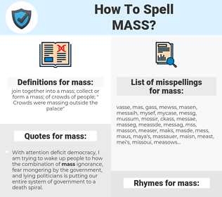 mass, spellcheck mass, how to spell mass, how do you spell mass, correct spelling for mass