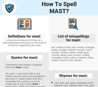 mast, spellcheck mast, how to spell mast, how do you spell mast, correct spelling for mast