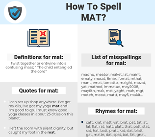 mat, spellcheck mat, how to spell mat, how do you spell mat, correct spelling for mat