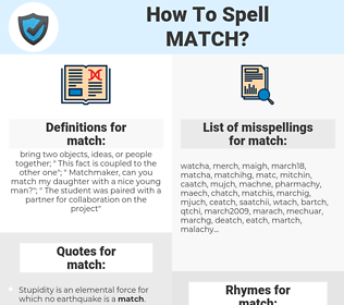 match, spellcheck match, how to spell match, how do you spell match, correct spelling for match