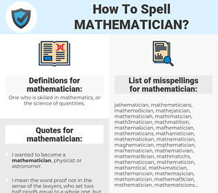 mathematician, spellcheck mathematician, how to spell mathematician, how do you spell mathematician, correct spelling for mathematician