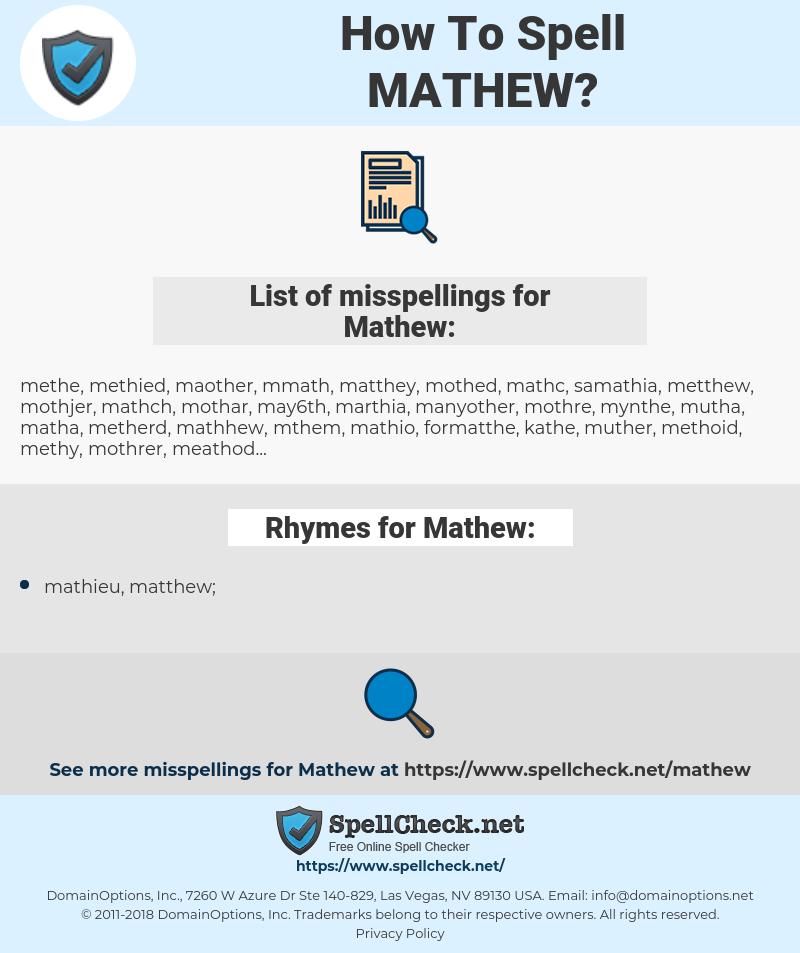 Mathew, spellcheck Mathew, how to spell Mathew, how do you spell Mathew, correct spelling for Mathew