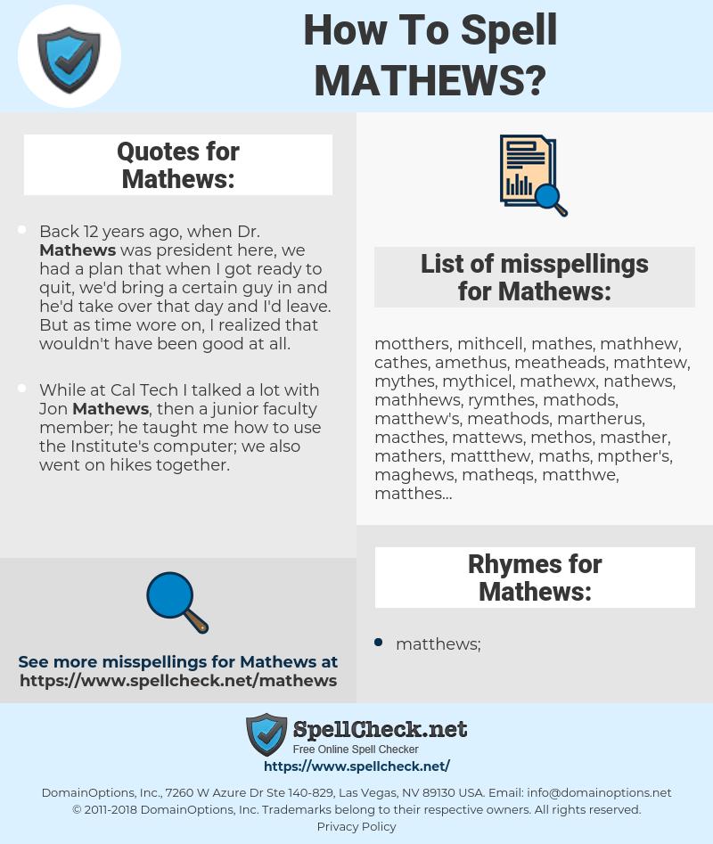 Mathews, spellcheck Mathews, how to spell Mathews, how do you spell Mathews, correct spelling for Mathews