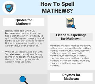 Mathews, spellcheck Mathews, how to spell Mathews, how do you spell Mathews, correct spelling for Mathews