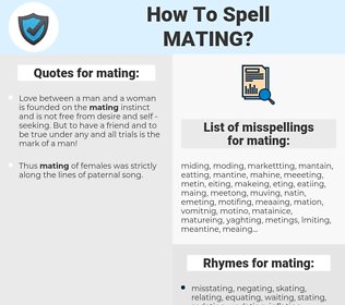 mating, spellcheck mating, how to spell mating, how do you spell mating, correct spelling for mating