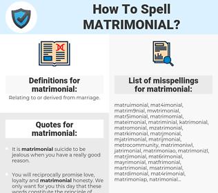 matrimonial, spellcheck matrimonial, how to spell matrimonial, how do you spell matrimonial, correct spelling for matrimonial