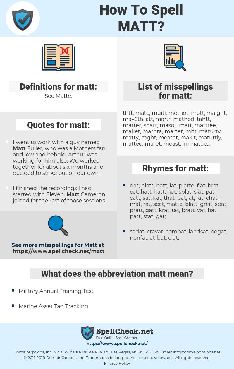 matt, spellcheck matt, how to spell matt, how do you spell matt, correct spelling for matt