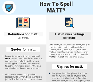 matt, spellcheck matt, how to spell matt, how do you spell matt, correct spelling for matt