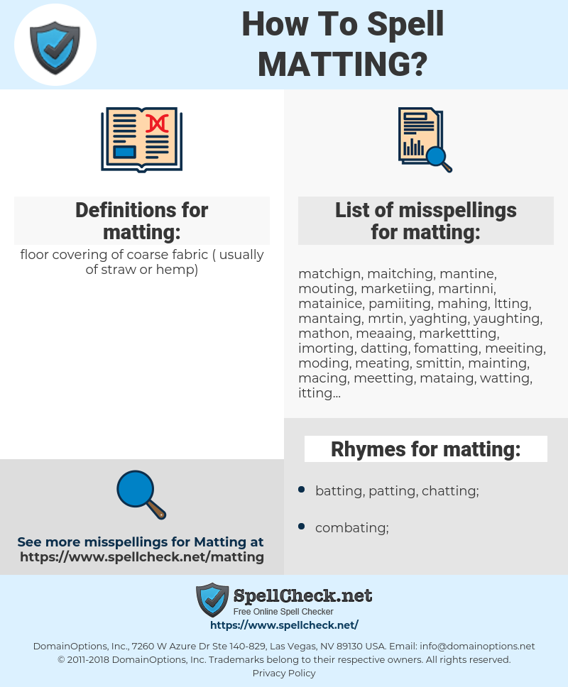 matting, spellcheck matting, how to spell matting, how do you spell matting, correct spelling for matting