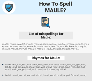 Maule, spellcheck Maule, how to spell Maule, how do you spell Maule, correct spelling for Maule