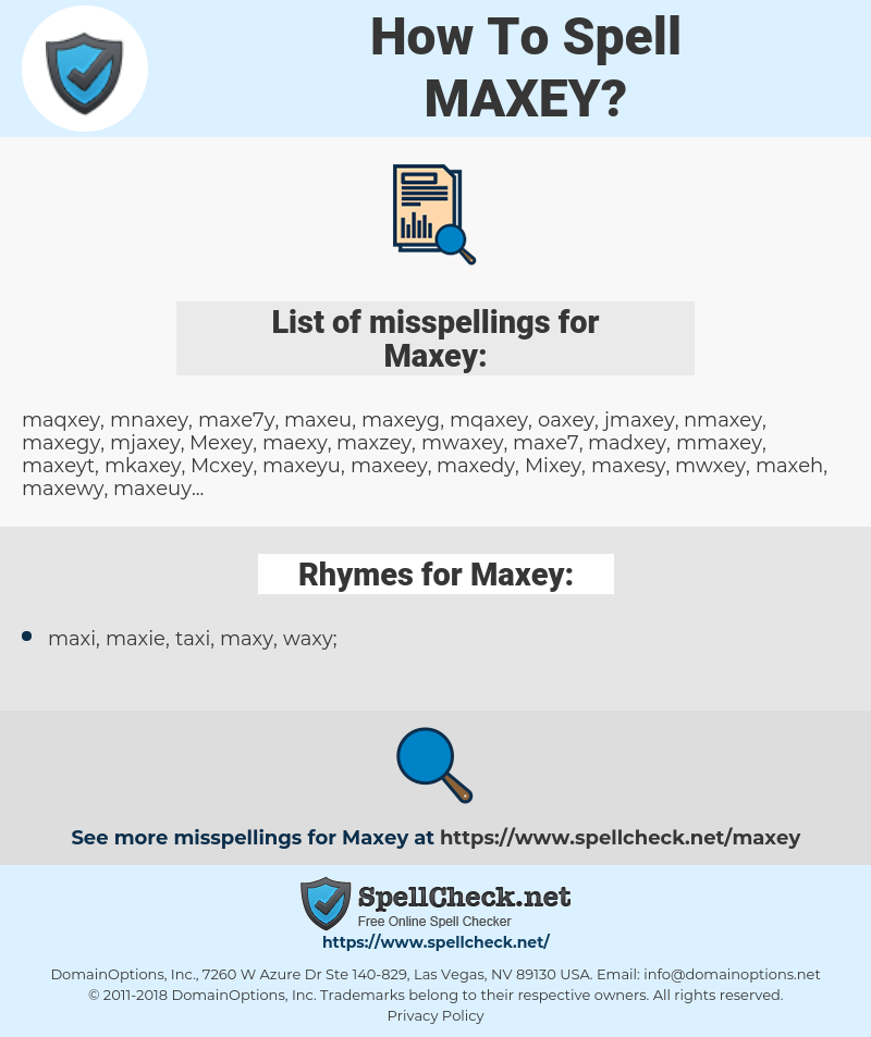 Maxey, spellcheck Maxey, how to spell Maxey, how do you spell Maxey, correct spelling for Maxey