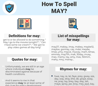 may, spellcheck may, how to spell may, how do you spell may, correct spelling for may