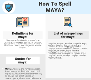 maya, spellcheck maya, how to spell maya, how do you spell maya, correct spelling for maya