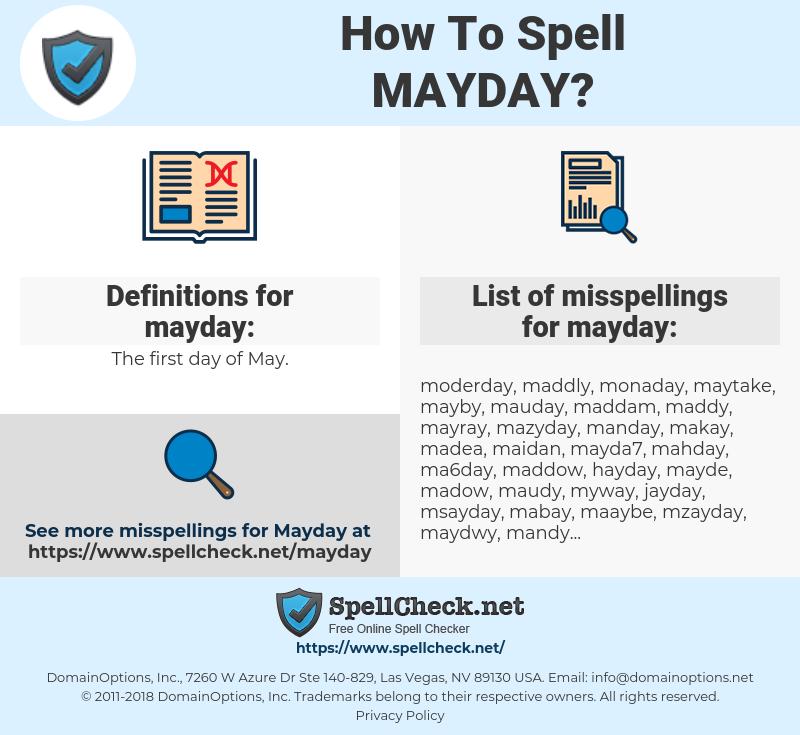 mayday, spellcheck mayday, how to spell mayday, how do you spell mayday, correct spelling for mayday
