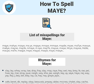 Maye, spellcheck Maye, how to spell Maye, how do you spell Maye, correct spelling for Maye