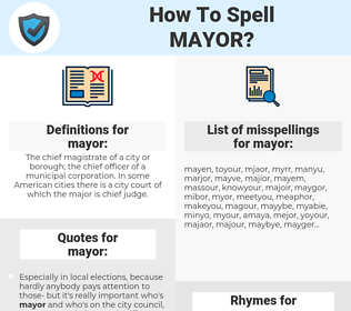 mayor, spellcheck mayor, how to spell mayor, how do you spell mayor, correct spelling for mayor