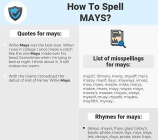 mays, spellcheck mays, how to spell mays, how do you spell mays, correct spelling for mays