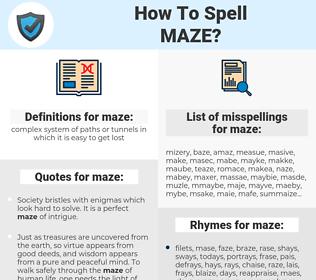 maze, spellcheck maze, how to spell maze, how do you spell maze, correct spelling for maze