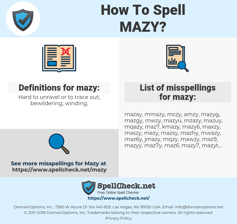 mazy, spellcheck mazy, how to spell mazy, how do you spell mazy, correct spelling for mazy