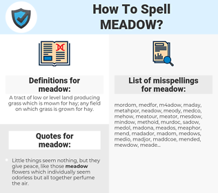 meadow, spellcheck meadow, how to spell meadow, how do you spell meadow, correct spelling for meadow