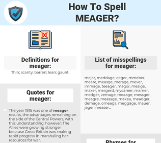 meager, spellcheck meager, how to spell meager, how do you spell meager, correct spelling for meager