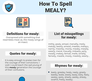 mealy, spellcheck mealy, how to spell mealy, how do you spell mealy, correct spelling for mealy