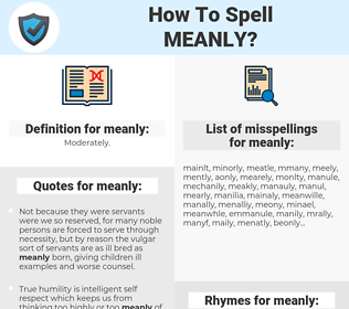 meanly, spellcheck meanly, how to spell meanly, how do you spell meanly, correct spelling for meanly