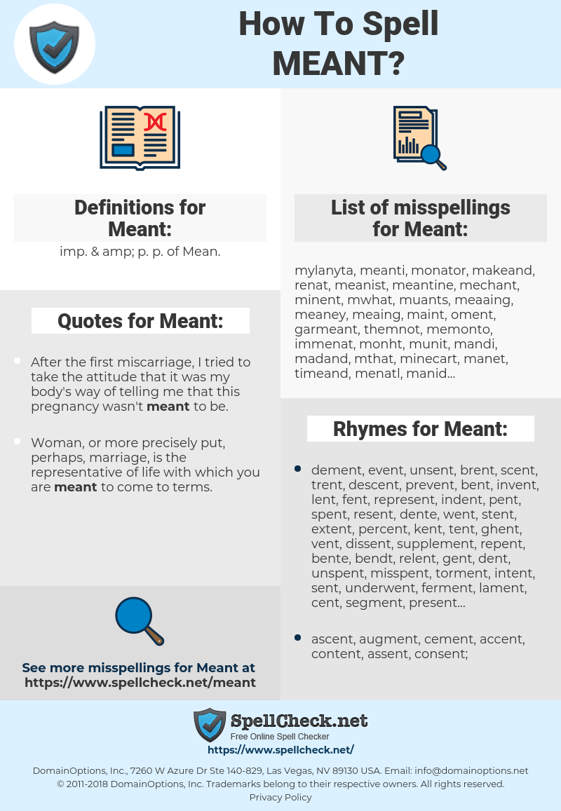 Meant, spellcheck Meant, how to spell Meant, how do you spell Meant, correct spelling for Meant