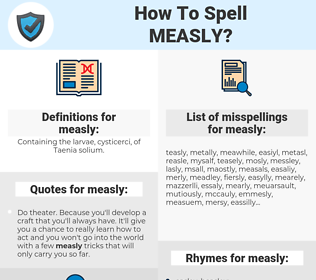 measly, spellcheck measly, how to spell measly, how do you spell measly, correct spelling for measly
