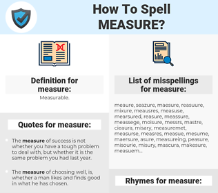 measure, spellcheck measure, how to spell measure, how do you spell measure, correct spelling for measure