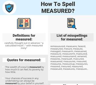 measured, spellcheck measured, how to spell measured, how do you spell measured, correct spelling for measured