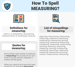 measuring, spellcheck measuring, how to spell measuring, how do you spell measuring, correct spelling for measuring