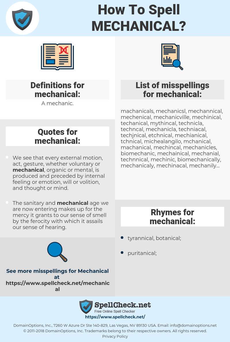 mechanical, spellcheck mechanical, how to spell mechanical, how do you spell mechanical, correct spelling for mechanical