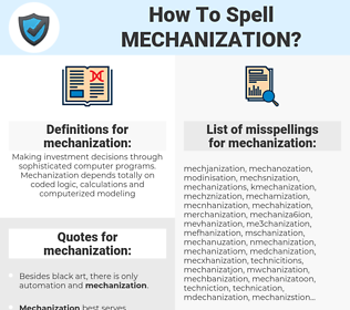 mechanization, spellcheck mechanization, how to spell mechanization, how do you spell mechanization, correct spelling for mechanization