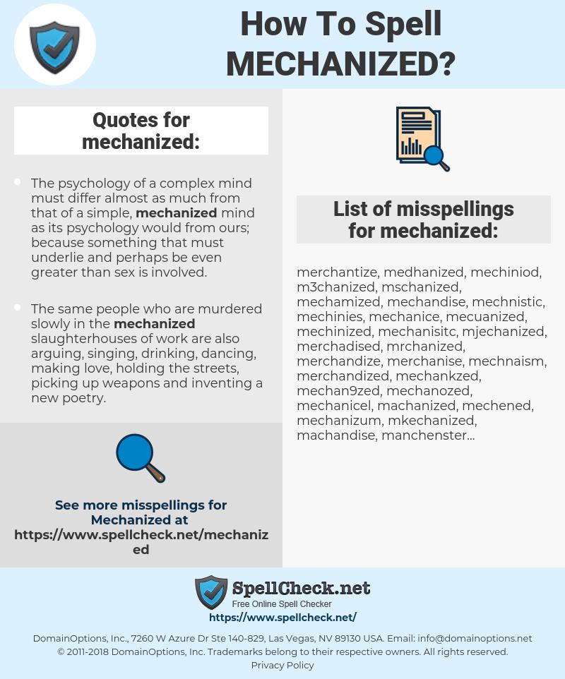 mechanized, spellcheck mechanized, how to spell mechanized, how do you spell mechanized, correct spelling for mechanized