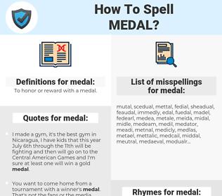medal, spellcheck medal, how to spell medal, how do you spell medal, correct spelling for medal