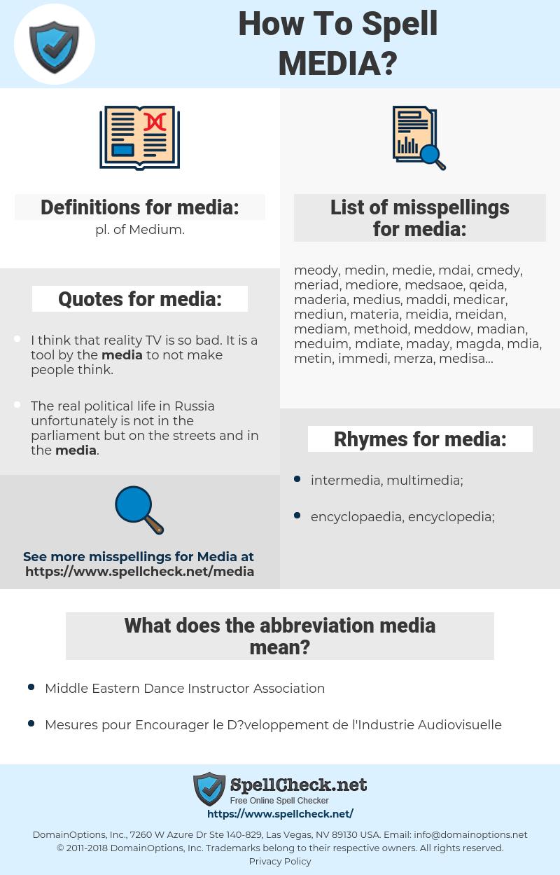 media, spellcheck media, how to spell media, how do you spell media, correct spelling for media