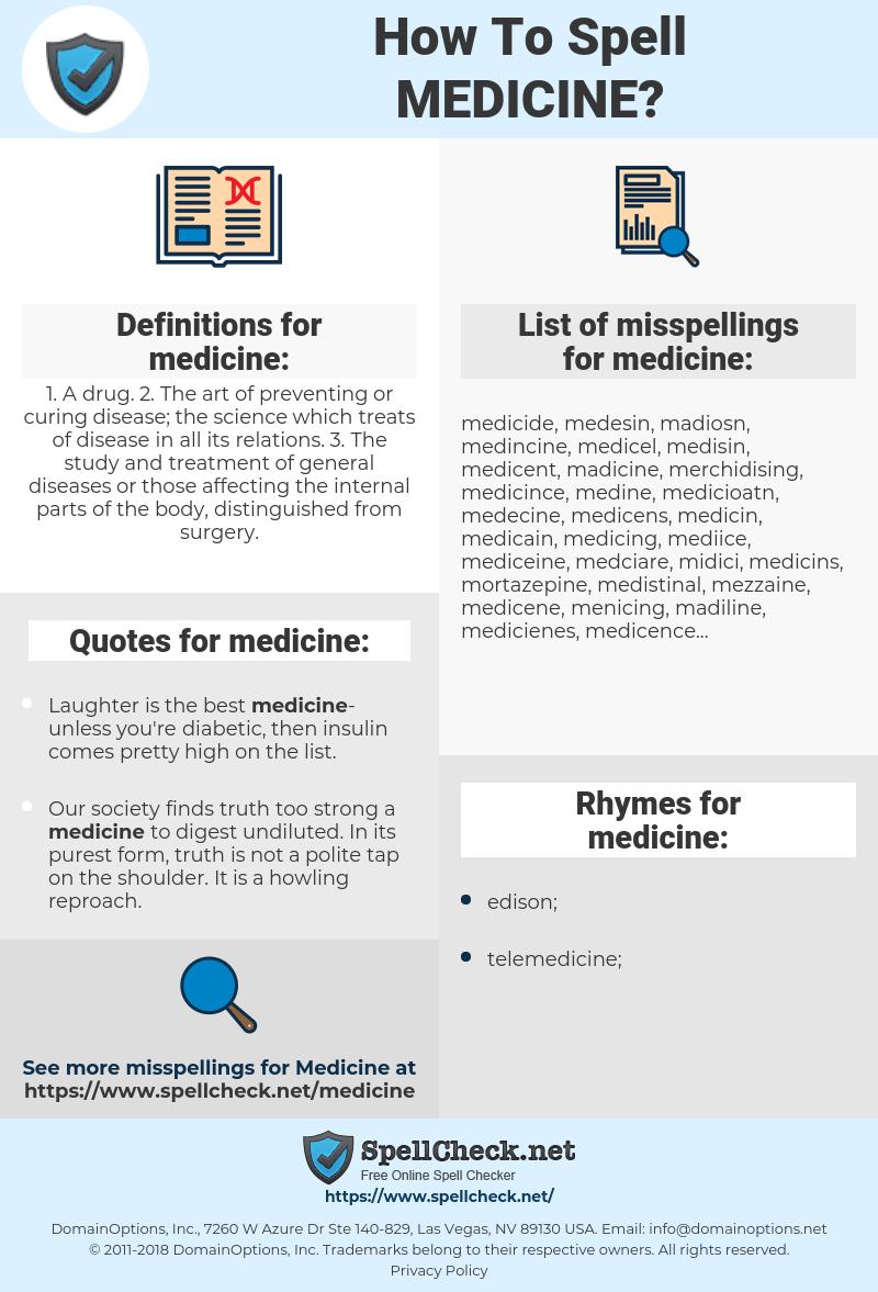 medicine, spellcheck medicine, how to spell medicine, how do you spell medicine, correct spelling for medicine