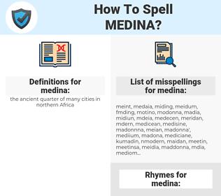 medina, spellcheck medina, how to spell medina, how do you spell medina, correct spelling for medina